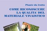 Piante da frutto - come riconoscere la qualità del materiale vivaistico - 2012