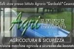 Agrilinea - Talk-show sulla sicurezza 1