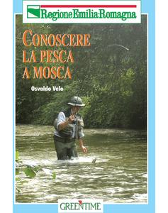 Conoscere la pesca a mosca
